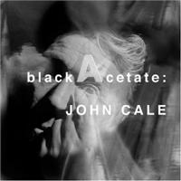 john cale blackacetate